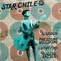 Compilation Star Chile avec Lutan Fyah / Alandon / Alan Lynfatt / Andrew H. Bain / Pressure Busspipe...
