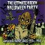 Compilation The Ultimate Rockin' Halloween Party avec Al Reed / Tony S Monstrosities / Archie King / Screamin' Jay Hawkins / Leroy Bowman...