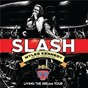 Album Living the dream tour (live) de Slash