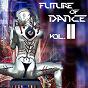 Compilation Future of dance 11 avec DJ E-Max, DJ Phibe / Otto le Blanc / Departement of Energy / Mario Valley / Casa & Nova...