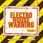 Compilation Electro house warning vol. 1 (directly from the clubs to your speakers!) avec Lunatic DJS / Rene Rodrigezz / Akcent / Alex de Vito / Hera Salinas...