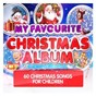 Compilation My favourite christmas album avec The Baubles / David Seville & the Chipmunks / Merry Fairy / Jive Bunny / The Mastermixers...