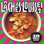 Compilation Lâchés lousses, vol. 2 avec Red / Les Krostons / La Milice / Dead Mother / Les Cabochon...