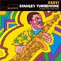 Album Easy - stanley turrentine plays the pop hits de Stanley Turrentine