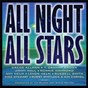 Compilation All night all stars avec Max Gronethal / Joe South / T. Graham Brown / Curtis Mayfield / Jimmy Hall...