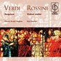 Album Verdi: Requiem . Rossini: Stabat mater de Hugues Owain Arwel / Karl Forster / Giuseppe Verdi / Gioacchino Rossini
