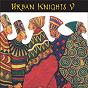 Album Urban knights V de Urban Knights
