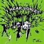 Compilation I hear voices avec Hypnolove / Notre Dame / Damien / Jack Lahana / Thomas Winter...
