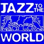 Compilation Jazz to the world avec Michael Franks / Richard B Smith / Felix Bernard / Herb Alpert & Jeff Lorber / Frank Loesser...