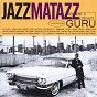 Album Jazzmatazz volume ii: the new reality de Guru