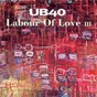 Album Labour of love III de Ub 40