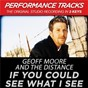 Album If you could see what I see (performance tracks) - ep de Geoff Moore & the Distance