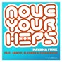 Album Move your hips (feat. samy p, el conde & zelma davis) de Havana Funk