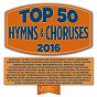 Compilation Top 50 hymns and choruses 2016 avec Maranatha! Praise Band / Maranatha! Promise Band / Maranatha! Music / Maranatha! Instrumental / Morris Chapman...