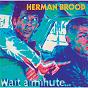 Album Wait a minute de Herman Brood