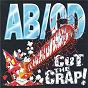Album Cut the crap! de Ab / CD