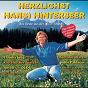 Compilation Herzlichst hansi hinterseer avec Claudia Jung / Anton / Kastelruther Spatzen / Stefanie Hertel / Die Paldauer...