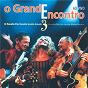 Album O grande encontro 3 de Geraldo Azevedo / Elba Ramalho, Zé Ramalho & Geraldo Azevedo / Zé Ramalho