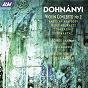 Album Dohnányi: violin concerto no. 2; american rhapsody; wedding waltz; harp concertino etc de John Farrer / Janice Graham / Lucy Wakeford / English Sinfonia