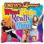 Album Drew's famous presents what kids really want de The Hit Crew