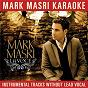 Album Mark Masri Karaoke - La Voce (Instrumental Tracks Without Lead Vocal) de Mark Masri