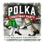 Album Polka christmas party: 14 holiday favorites de Craig Duncan