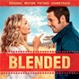 Compilation Blended (original motion picture soundtrack) avec Fifth Harmony / Terry Crews / Junior Mambazo / The Elected / Deep Sea Diver...