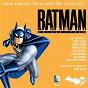 Compilation Batman: the animated series, vol. 4 (original soundtrack from the warner bros. television series) avec Danny Elfman / Stuart Balcomb / Harvey R Cohen / Lolita Ritmanis / Shirley Walker...