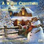 Compilation A windy christmas: fun music for the festive season avec John Anderson / The Joyful Company of Singers / Michael Perry / The Aurora Ensemble / Roderick Elms...