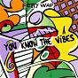 Album You Know The Vibes de Fetty Wap