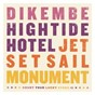 Compilation Cyls split series #3 avec Jet Set Sail / Dikembe / Hightide Hotel / Monument