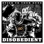 Album Disobedient de Stick To Your Guns