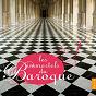 Compilation Les immortels du baroque avec Blandine Verlet / Rinaldo Alessandrini / Fabio Biondi / Karol Teutsch / Jean-Claude Malgoire...