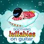 Album Soothing lullabies on guitar (original MIX) de Joseph Vijay