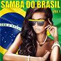 Compilation Samba do brasil, vol. 1 avec Yana / Gottfried Engels, Airto G Moreira, Ramon Zenker / Maíra / Wasja Schulz / Edmondo...