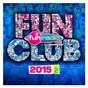 Compilation Fun club 2015 vol. 2 avec Scarlet / David Guetta / Showtek / Sonny Wilson / Magic!...