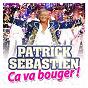 Album Ca va bouger ! de Patrick Sébastien