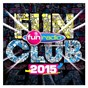 Compilation Fun club 2015 avec Mico C / David Guetta / Emeli Sandé / Major Lazer / DJ Snake...