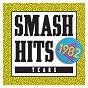 Compilation Smash hits 1982 avec Fun Boy Three / Duran Duran / Laura Branigan / Patrice Rushen / Blancmange...