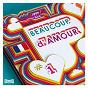 Compilation Beaucoup d'amour vol 1 avec Cléa Vincent / Golf / A Rainmaker / De la Montagne / Caïman Philippines...