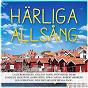 Compilation Härliga allsång - vår bästa sommar avec The Drifters / Lasse Berghagen / Per Myrberg / Sten & Stanley / Mats Radberg...