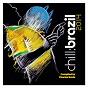 Compilation Chill brazil 2014 avec Novos Baianos / Simonal Wilson / João Bosco / Jorge Ben / Marcos Valle...