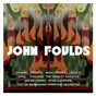 Album Foulds : dynamic triptych, music-pictures III & orchestral miniatures de John Foulds / Sakari Oramo & City of Birmingham Symphony Orchestra