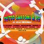 Compilation Tutto Cartoni & TV avec Quartetto Cetra / Actarus / Katia Svizzero / La Banda Dei Bucanieri / I Micronauti...