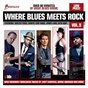 Compilation Where blues meets rock vol. 9 avec Eric Johnson / Beth Hart / Robben Ford / Walter Trout / Robert Cray...