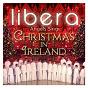 Album Angels sing - christmas in ireland de Ralph Blane / Libera / Hugh Martin / Mack Wilberg / Mykola Leontovych