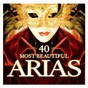 Compilation 40 most beautiful arias avec Harry Bicket / Alfredo Catalani / Antonín Dvorák / Friedrich von Flotow / Gaetano Donizetti...