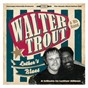 Album Luther's blues - a tribute to luther allison de Walter Trout