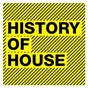 Compilation History of house avec Pete Heller / Duke Dumont / A*m*e / Blonde / Melissa Steel...
