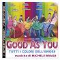 Album O.S.T. good as you de Michele Braga